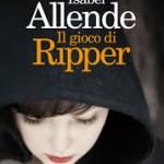 Il gioco di Ripper, il thriller di Isabel Allende