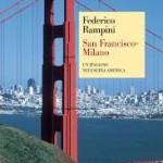 San Francisco – Milano. L'America di Federico Rampini