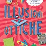 Le Illusioni ottiche di Editoriale scienza