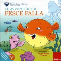 Le avventure di Pesce Palla. Leggere giocando