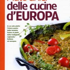 Piatti unici, ricette dalle cucine dai??i??Europa