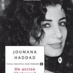Ho ucciso Shahrazad. Confessioni di una donna araba arrabbiata