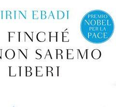 Shirin Ebadi: FinchAi?? non saremo liberi