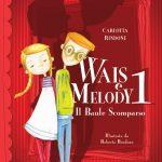 Le avventure di Wais e Melody