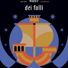 La nave dei folli: viaggio alla scoperta del mondo