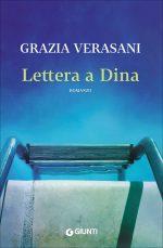 Lettera a Dina: il nuovo libro di Grazia Verasani
