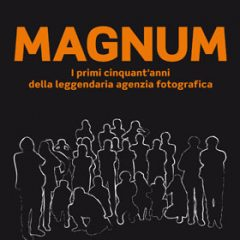 MAGNUM: Il racconto dei suoi primi 50 anni