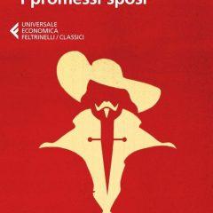 I promessi sposi di Alessandro Manzoni: una riscoperta