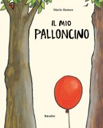 Il mio palloncino: una nuova e divertente versione di Cappuccetto Rosso