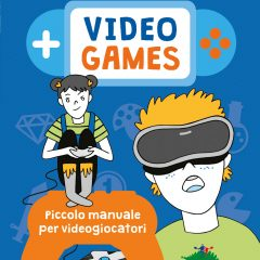 Video games, un piccolo manuale per videogiocatori