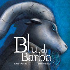 Blu di barba…nero di animo. La nuova versione di BarbablA?