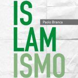 Capire il fondamentalismo islamico con i libri di Paolo Branca