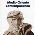 Un libro per capire la Storia del Medio Oriente contemporaneo