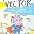 Riuscirà il gatto Super Victor a diventare un supereroe?