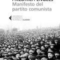 Feltrinelli ripubblica Il Manifesto del partito comunista