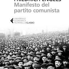 """Feltrinelli ripubblica il """"Manifesto del partito comunista"""""""