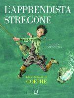 L'apprendista stregone: la ballata di Goethe