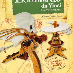 Due libri-gioco per scoprire l'ingegno di Leonardo da Vinci