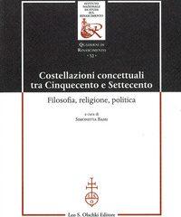 Religione, filosofia e politica tra Cinquecento e Settecento