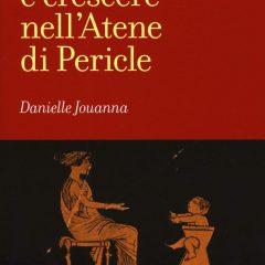 Com'era l' infanzia nell'Atene di Pericle?