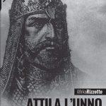 Attila l'Unno: spietato condottiero e stratega politico