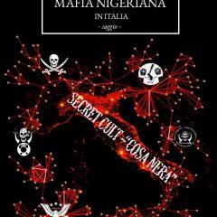 Un'indagine sulla mafia nigeriana in Italia