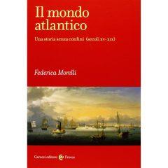 Il mondo atlantico: una storia senza confini