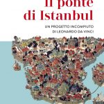 Istanbul e il ponte di Leonardo mai realizzato