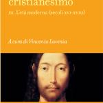 Il Cristianesimo: 2000 anni di storia