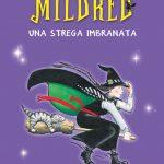 """""""Mildred. Una strega imbranata"""" atterra in libreria"""