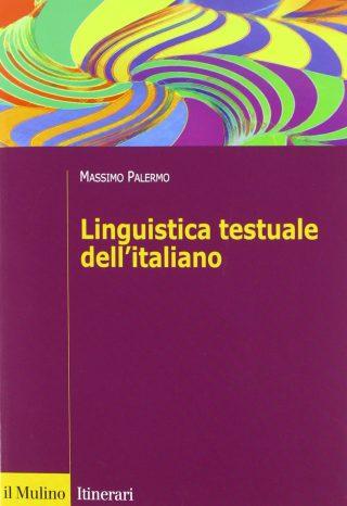 Linguistica testuale: un'analisi sull'italiano contemporaneo