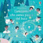 Dinosauri e unicorni nei libri tattili e con lucine di Usborne