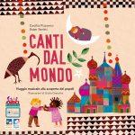 """""""Canti dal mondo"""": un viaggio musicale alla scoperta dei popoli"""