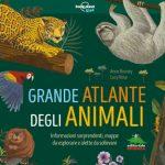"""Il """"Grande atlante degli animali"""", un libro per chi ama la natura"""