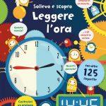 Che ore sono? Giochi e libri per imparare a leggere l'ora