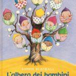 """""""L'albero dei bambini"""" di Sophie Blackall"""